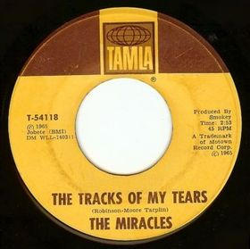 "The Miracles, ""The Tracks of My Tears"""