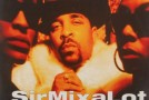 Greatest Un-Hits: Sir Mix-A-Lots Put Em on the Glass (1994)