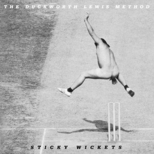 2013TheDuckworthLewisMethod_StickyWickets020713