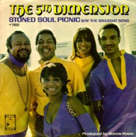 The 5th Dimension, &quot;Stoned Soul Picnic&quot;
