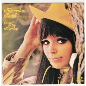 "Merrilee Rush and The Turnabouts, ""Angel of the Morning"""