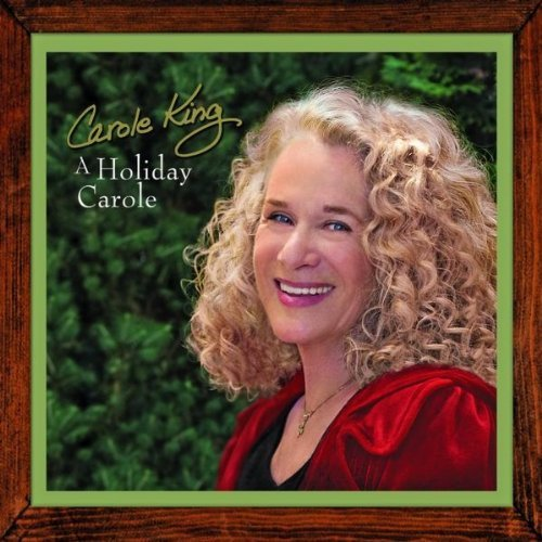 "Carole King, ""A Holiday Carole"""