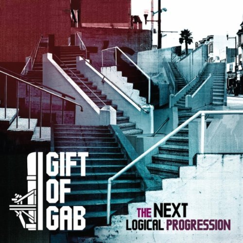 "Gift of Gab, ""The Next Logical Progression"""