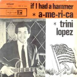 "Trini Lopez, ""If I Had a Hammer"""