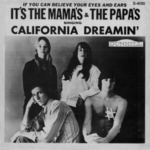 "The Mamas & the Papas, ""California Dreamin'"""