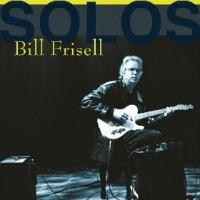 Bill Frisell Solos
