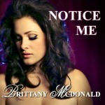 BrittanyMcDonald - Notice Me Single