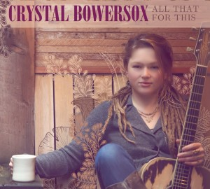 Crystal Bowersox All That For This