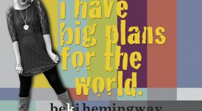 CD Review: Beki Hemingway, &#8220;I Have Big Plans For The World&#8221;