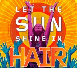 """Hair"" has never been off the stage very long since 1968; a new revival will tour the country in 2013. This artwork was used to advertise the 2009 revival."