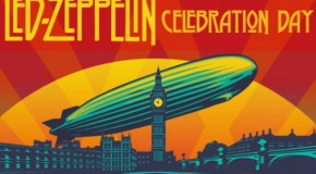 "Win a Copy of Led Zeppelin's ""Celebration Day"""