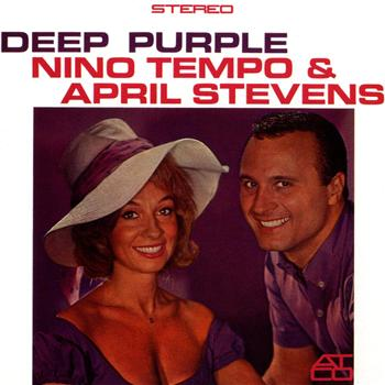 "Nino Tempo & April Stevens, ""Deep Purple"""