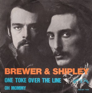 Brewer &amp; Shipley, &quot;One Toke Over The Line&quot;