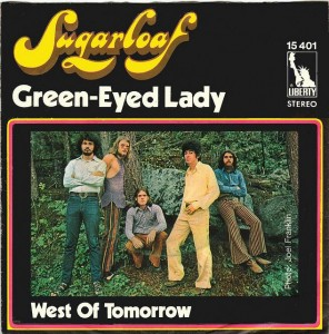 "Sugarloaf, ""Green-Eyed Lady"""
