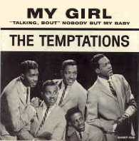 "The Temptations, ""My Girl"""