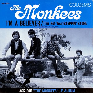 "The Monkees, ""I'm a Believer"""