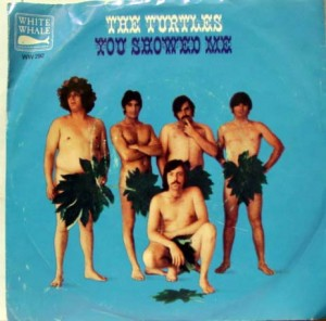 "The Turtles, ""You Showed Me"""