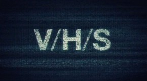"Crappy People are Scary: Simon Barrett and Adam Wingard on Horror Anthology ""V/H/S"""