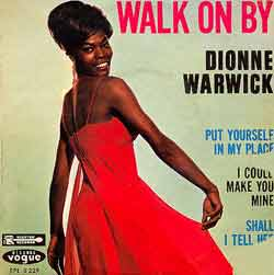 Dionne Warwick, &quot;Walk On By&quot;