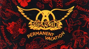 "Call It A Comeback: Aerosmith, ""Permanent Vacation"""
