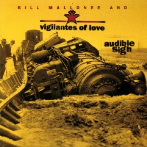 Vigilantes of Love - Audible Sigh