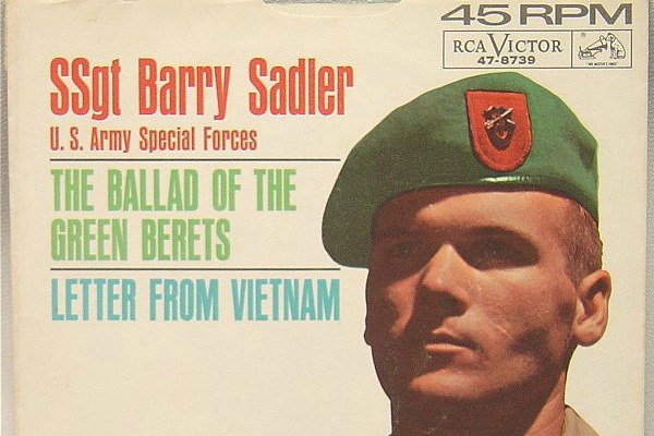 Barry Sadler* SSgt. Barry Sadler - The Ballad Of The Green Berets