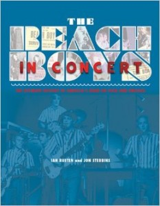 The Beach Boys In Concert! by Ian Rusten and Jon Stebbins