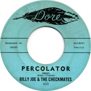 Billy Joe &amp; The Checkmates - Percolator (Twist)