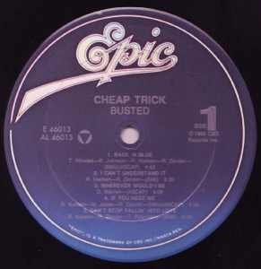 "Cheap Trick ""Busted"" Side 1"
