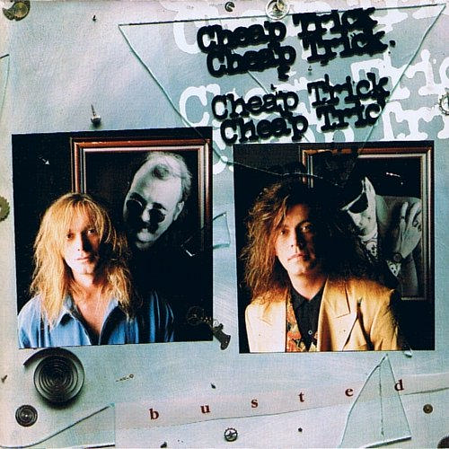 Cheap Trick &quot;Busted&quot;