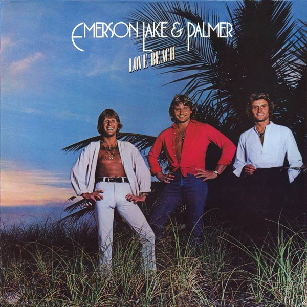 Emerson, Lake &amp; Palmer - Love Beach
