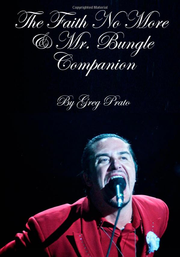 The Faith No More & Mr. Bungle Companion