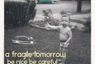 "Album Review: A Fragile Tomorrow, ""Be Nice, Be Careful"""