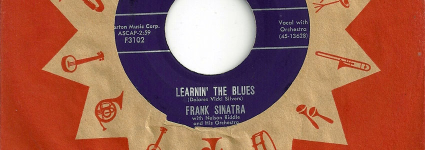 "Frank Sinatra, ""Learnin' the Blues"""