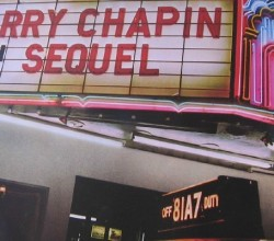 "From the cover of ""Sequel,"" Harry Chapin's final album before his 1981 death in a traffic accident at age 39."