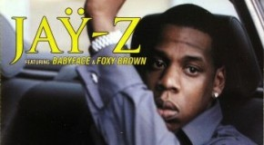 "'Face Time: Jay-Z featuring Babyface and Foxy Brown, ""(Always Be My) Sunshine"""