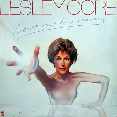 Lesley Gore -- Love Me By Name