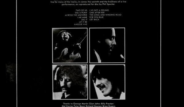 The back cover of Let It Be fittingly shows the darker side of its sun-drenched front cover photos.