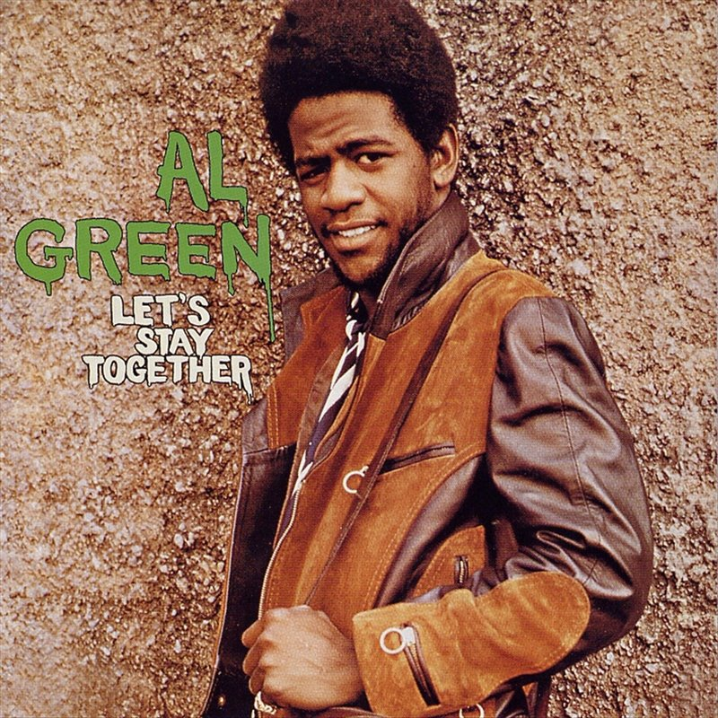 'Let's Stay Together', de Al Green