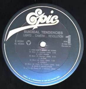 "Suicidal Tendencies ""Lights Camera Revolution"" side A"
