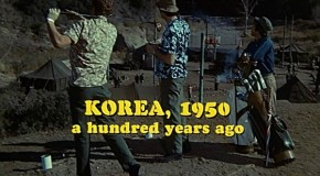 Welcome to Korea: The 40th Anniversary of &#8220;M*A*S*H&#8221;