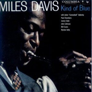 Miles Davis -- Kind of Blue
