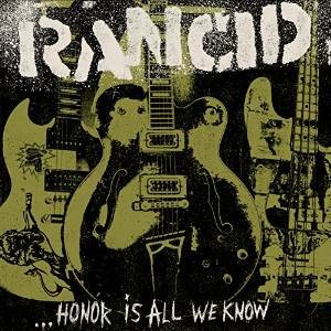 Rancid Honor