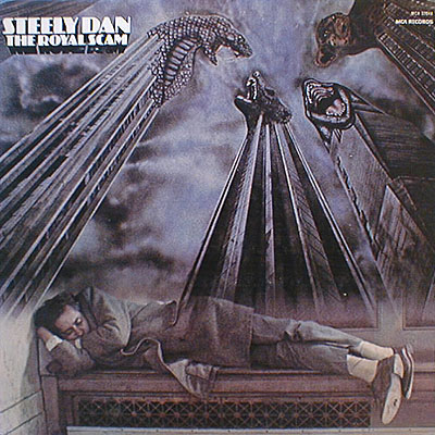 Steely Dan -- The Royal Scam