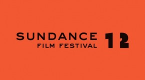 The Buzz: Films from the 2012 Sundance Film Festival That I Can't Wait to See