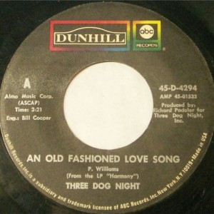 "Three Dog Night, ""An Old-Fashioned Love Song"""
