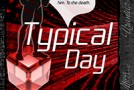 "Book Review: Gary K. Wolf's ""Typical Day"""