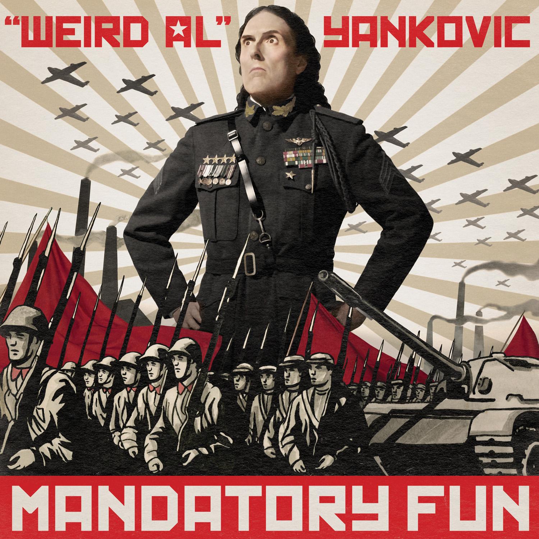 """Mandatory Fun"" by ""Weird Al"" Yankovic"